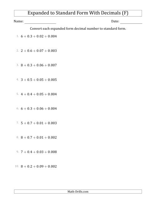 The Converting Expanded Form Decimals Using Decimals to Standard Form (1-Digit Before the Decimal; 3-Digits After the Decimal) (F) Math Worksheet