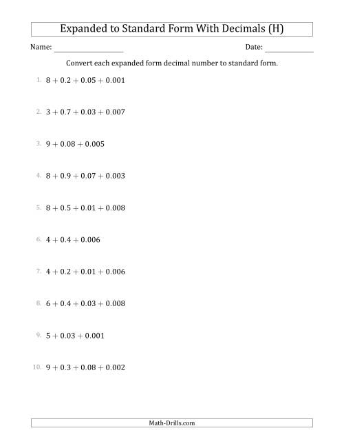 The Converting Expanded Form Decimals Using Decimals to Standard Form (1-Digit Before the Decimal; 3-Digits After the Decimal) (H) Math Worksheet