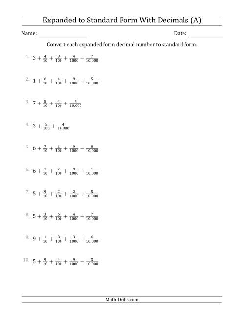 The Converting Expanded Form Decimals Using Fractions to Standard Form (1-Digit Before the Decimal; 4-Digits After the Decimal) (A) Math Worksheet