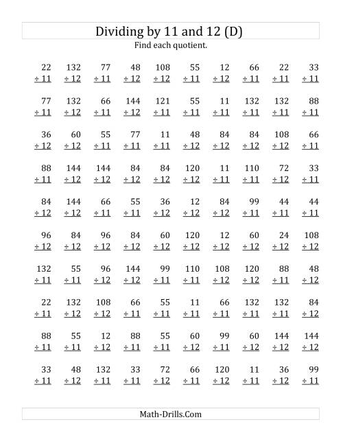 The Dividing by 11 and 12 (Quotients 1 to 12) (D) Math Worksheet