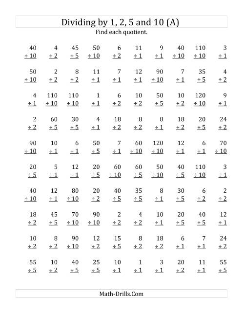 The Dividing by 1, 2, 5 and 10 (Quotients 1 to 12) (A) Math Worksheet