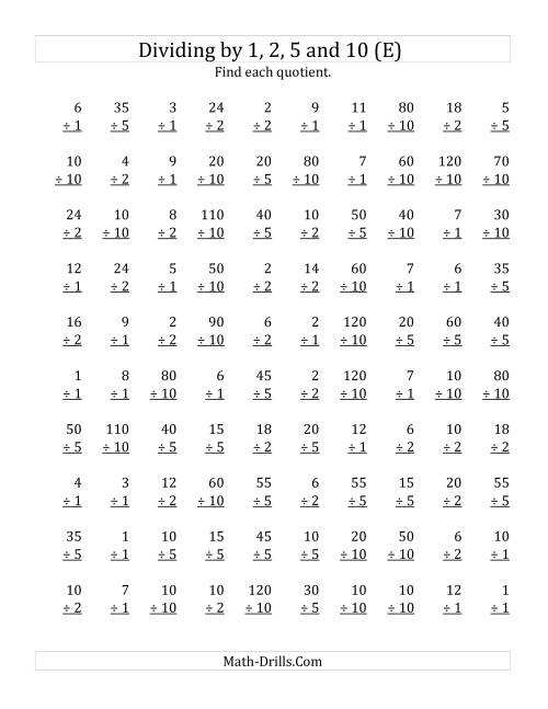 The Dividing by 1, 2, 5 and 10 (Quotients 1 to 12) (E) Math Worksheet