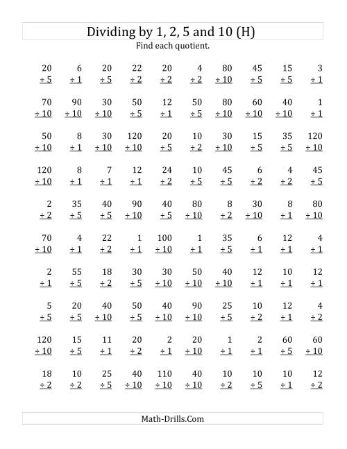 The Dividing by 1, 2, 5 and 10 (Quotients 1 to 12) (H) Math Worksheet