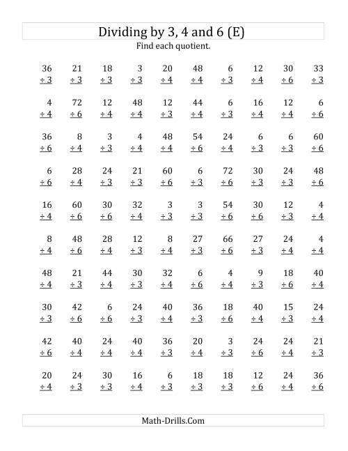The Dividing by 3, 4 and 6 (Quotients 1 to 12) (E) Math Worksheet
