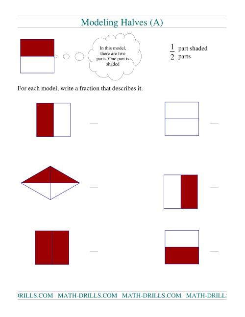 The Modeling Fractions -- Halves (A) Math Worksheet