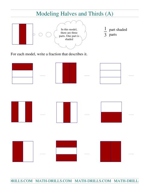The Modeling Fractions -- Halves and Thirds (A) Math Worksheet