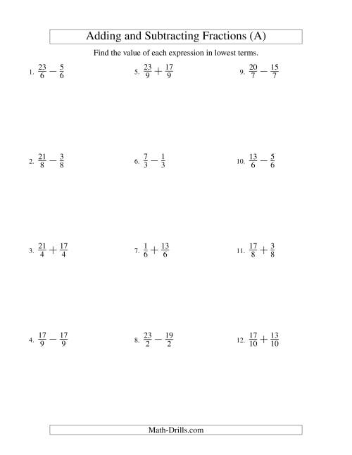 The Adding and Subtracting Fractions -- Like Terms -- No Mixed Fractions (A) Math Worksheet