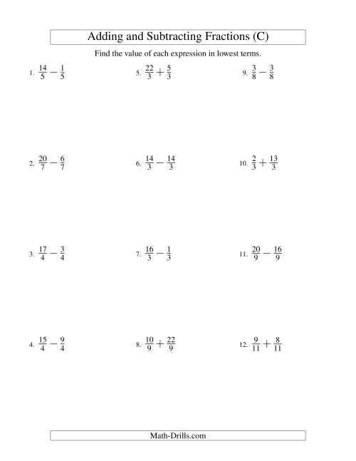 The Adding and Subtracting Fractions -- Like Terms -- No Mixed Fractions (C) Math Worksheet