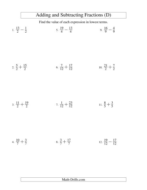 The Adding and Subtracting Fractions -- Like Terms -- No Mixed Fractions (D) Math Worksheet