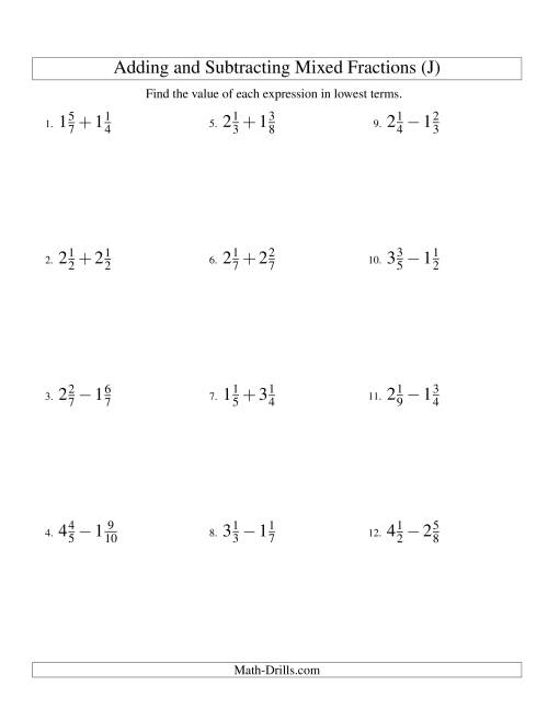 The Adding and Subtracting Mixed Fractions (J) Math Worksheet