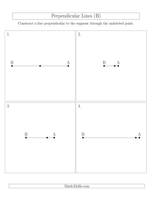The Construct Perpendicular Lines Through Points on a Line Segment (B) Math Worksheet