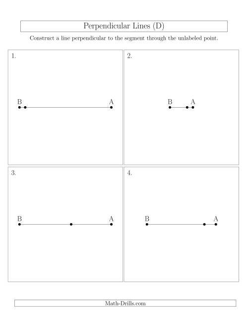 The Construct Perpendicular Lines Through Points on a Line Segment (D) Math Worksheet