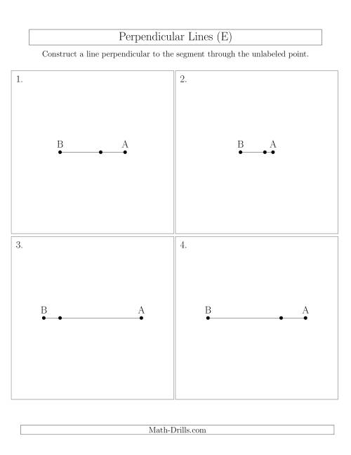 The Construct Perpendicular Lines Through Points on a Line Segment (E) Math Worksheet