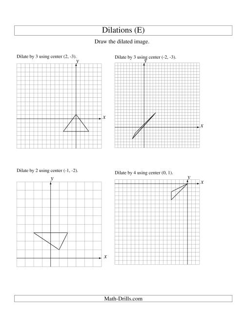 The Dilations Using Various Centers (E) Math Worksheet