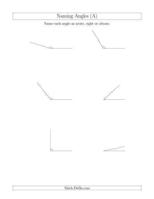 The Naming Simple Angles (Acute, Obtuse, Right) (All) Math Worksheet