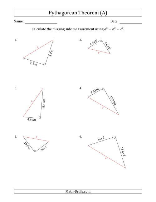 Calculate the Hypotenuse Using Pythagorean Theorem (A)