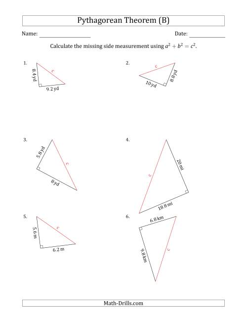 The Calculate the Hypotenuse Using Pythagorean Theorem (B) Math Worksheet