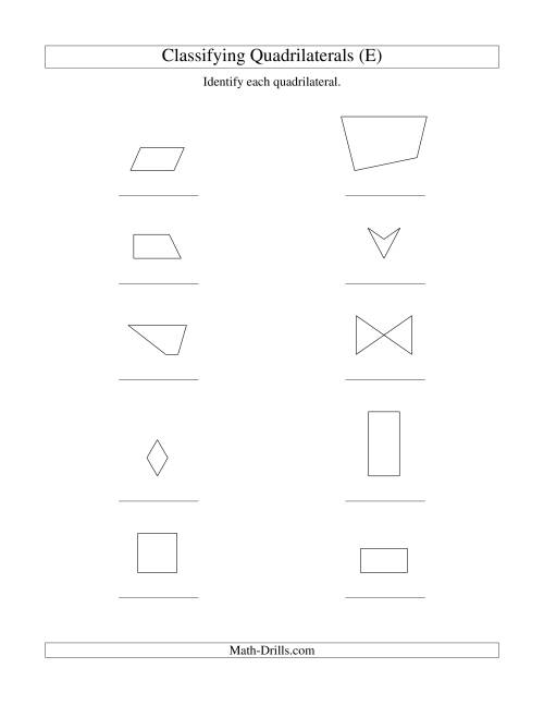 The Classifying Quadrilaterals (No Rotation) (E) Math Worksheet