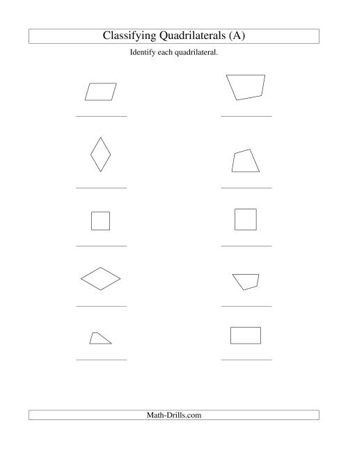 The Classifying Quadrilaterals (Squares, Rectangles, Parallelograms, Trapezoids, Rhombuses, and Undefined) (A) Math Worksheet