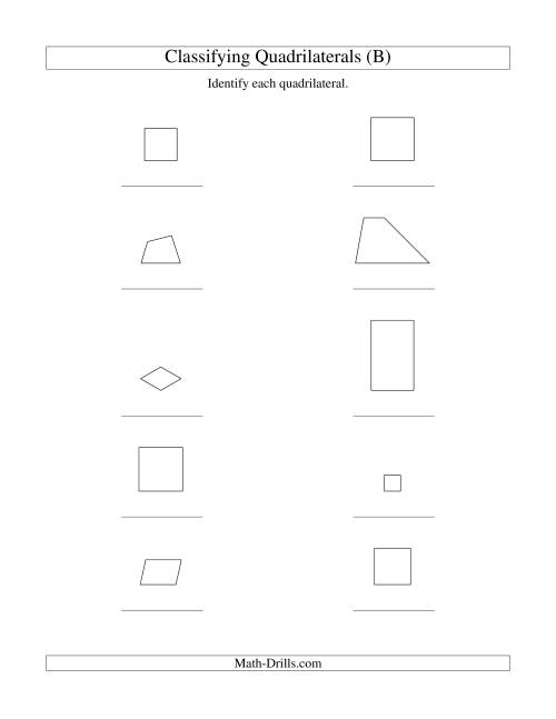 The Classifying Quadrilaterals (Squares, Rectangles, Parallelograms, Trapezoids, Rhombuses, and Undefined) (B) Math Worksheet