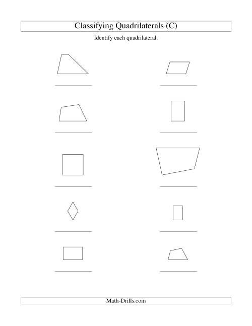 The Classifying Quadrilaterals (Squares, Rectangles, Parallelograms, Trapezoids, Rhombuses, and Undefined) (C) Math Worksheet