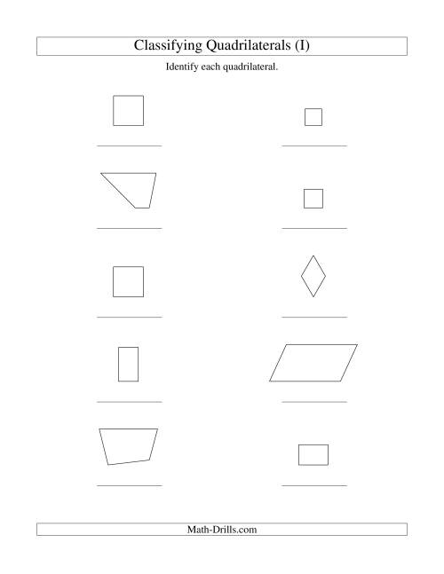 The Classifying Quadrilaterals (Squares, Rectangles, Parallelograms, Trapezoids, Rhombuses, and Undefined) (I) Math Worksheet