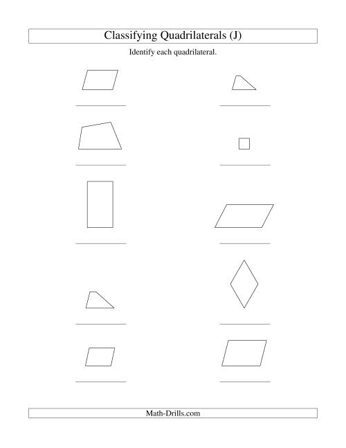 The Classifying Quadrilaterals (Squares, Rectangles, Parallelograms, Trapezoids, Rhombuses, and Undefined) (J) Math Worksheet