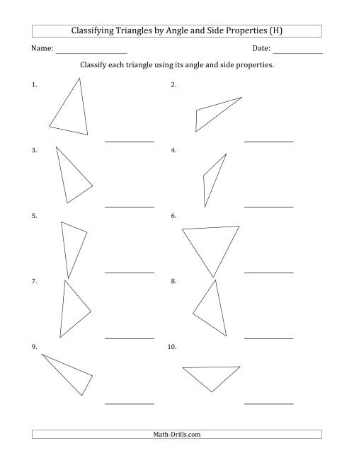 The Classifying Triangles by Angle and Side Properties (No Marks on Question Page) (H) Math Worksheet