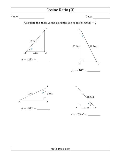 The Calculating Angle Values Using the Cosine Ratio (B) Math Worksheet