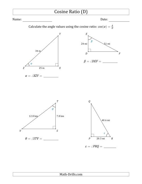 The Calculating Angle Values Using the Cosine Ratio (D) Math Worksheet