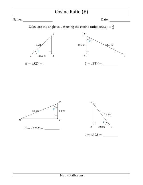 The Calculating Angle Values Using the Cosine Ratio (E) Math Worksheet