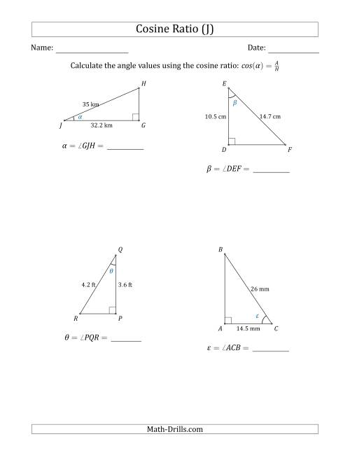 The Calculating Angle Values Using the Cosine Ratio (J) Math Worksheet