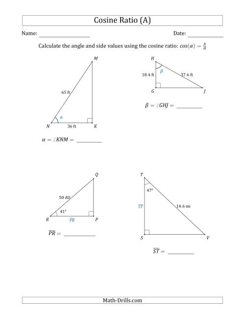 The Calculating Angle and Side Values Using the Cosine Ratio (A) Math Worksheet