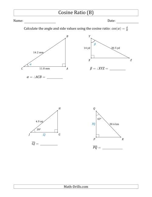 The Calculating Angle and Side Values Using the Cosine Ratio (B) Math Worksheet