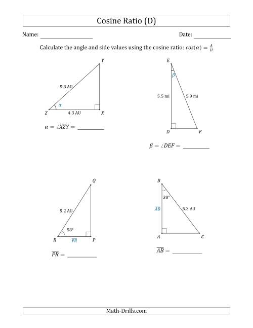 The Calculating Angle and Side Values Using the Cosine Ratio (D) Math Worksheet