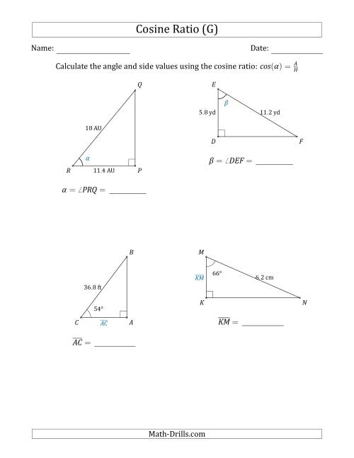 The Calculating Angle and Side Values Using the Cosine Ratio (G) Math Worksheet
