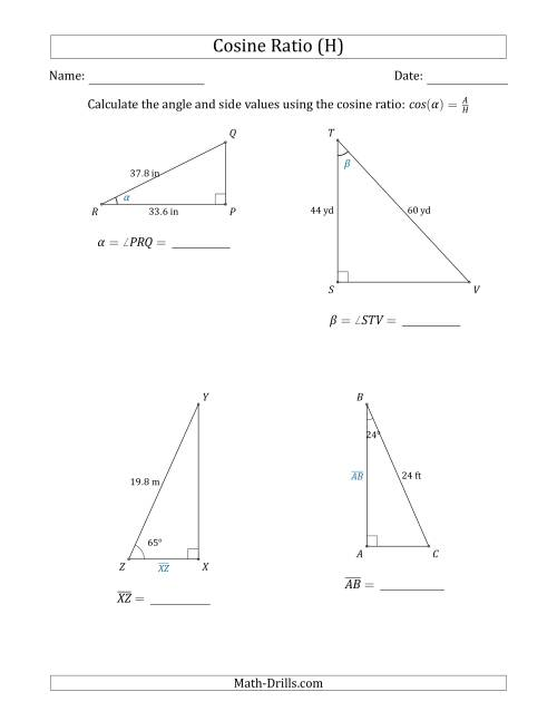 The Calculating Angle and Side Values Using the Cosine Ratio (H) Math Worksheet