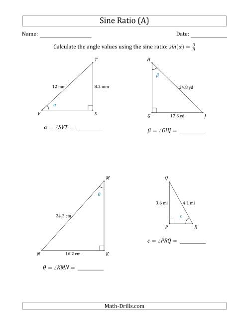 The Calculating Angle Values Using the Sine Ratio (A) Math Worksheet