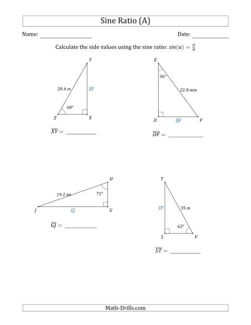The Calculating Side Values Using the Sine Ratio (A) Math Worksheet