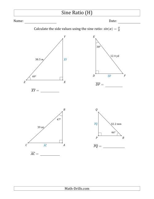 The Calculating Side Values Using the Sine Ratio (H) Math Worksheet