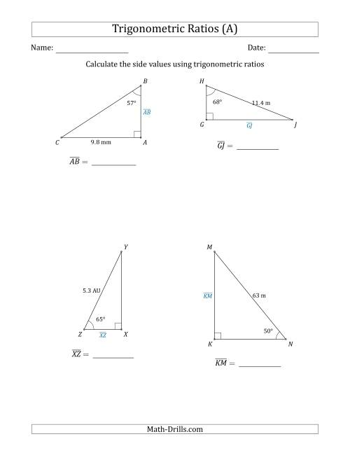 The Calculating Side Values Using Trigonometric Ratios (A) Math Worksheet