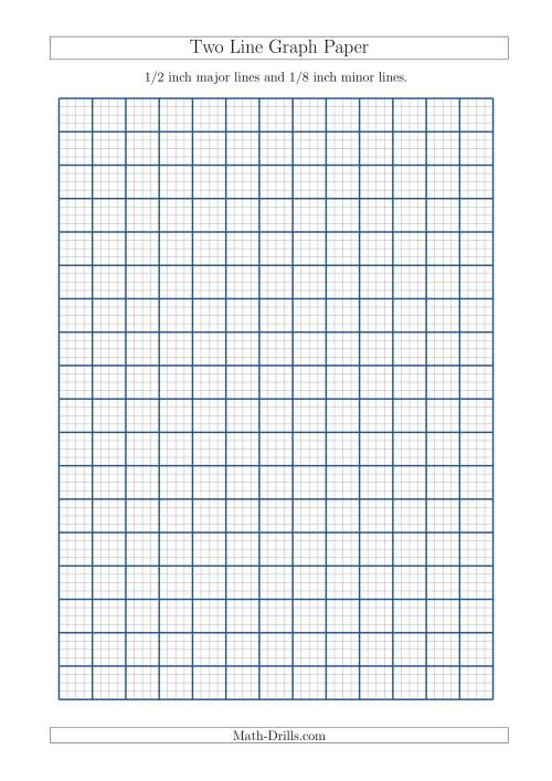 The Two Line Graph Paper with 1/2 inch Major Lines and 1/8 inch Minor ...