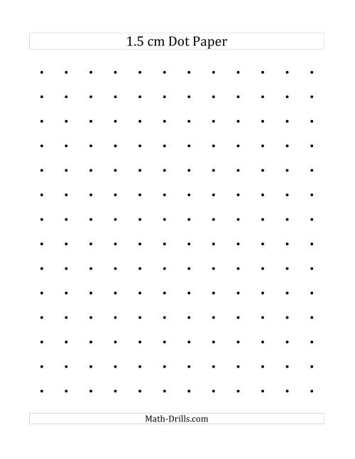 The 1.5 cm Dot Paper (A) Math Worksheet