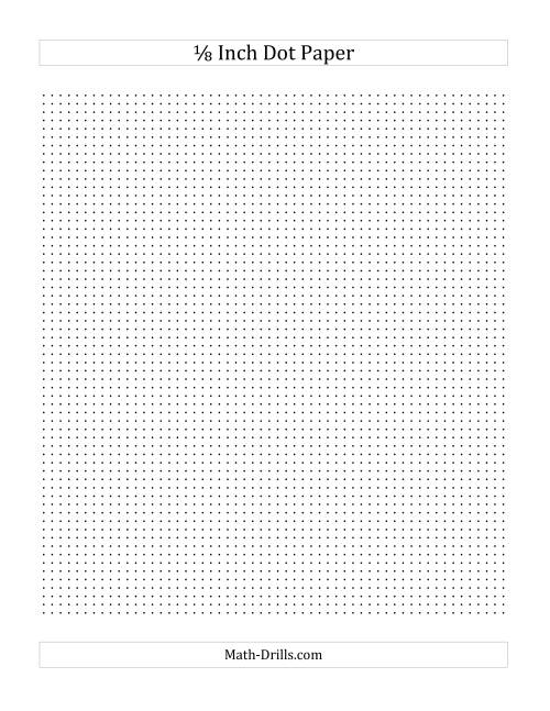 The 1/8 Inch Dot Paper (All) Math Worksheet