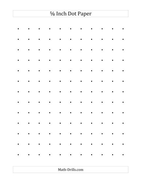 The 5/8 Inch Dot Paper (A) Math Worksheet