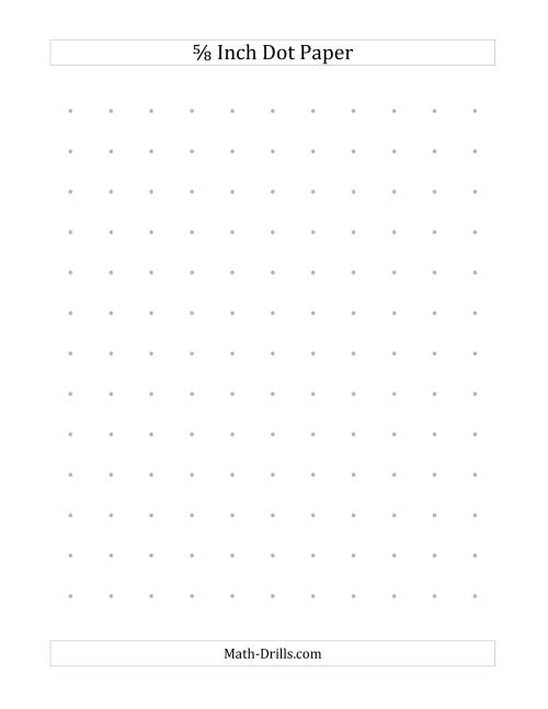 The 5/8 Inch Dot Paper (All) Math Worksheet Page 2