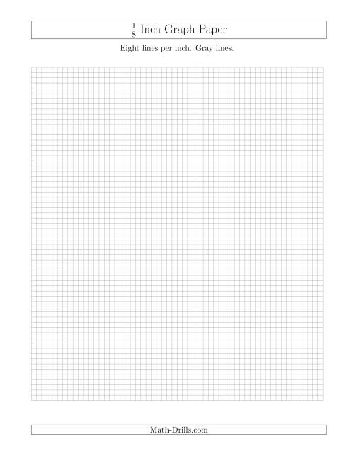 The 1/8 Inch Graph Paper with Gray Lines (Gray) Math Worksheet