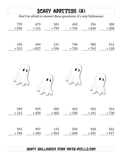 The Scary Addition with Triple-Digit Numbers (All) Math Worksheet