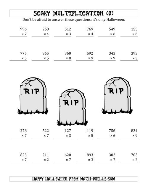 The Scary Multiplication (3-Digit by 1-Digit) (B) Math Worksheet