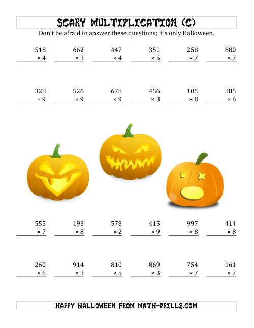 The Scary Multiplication (3-Digit by 1-Digit) (C) Math Worksheet